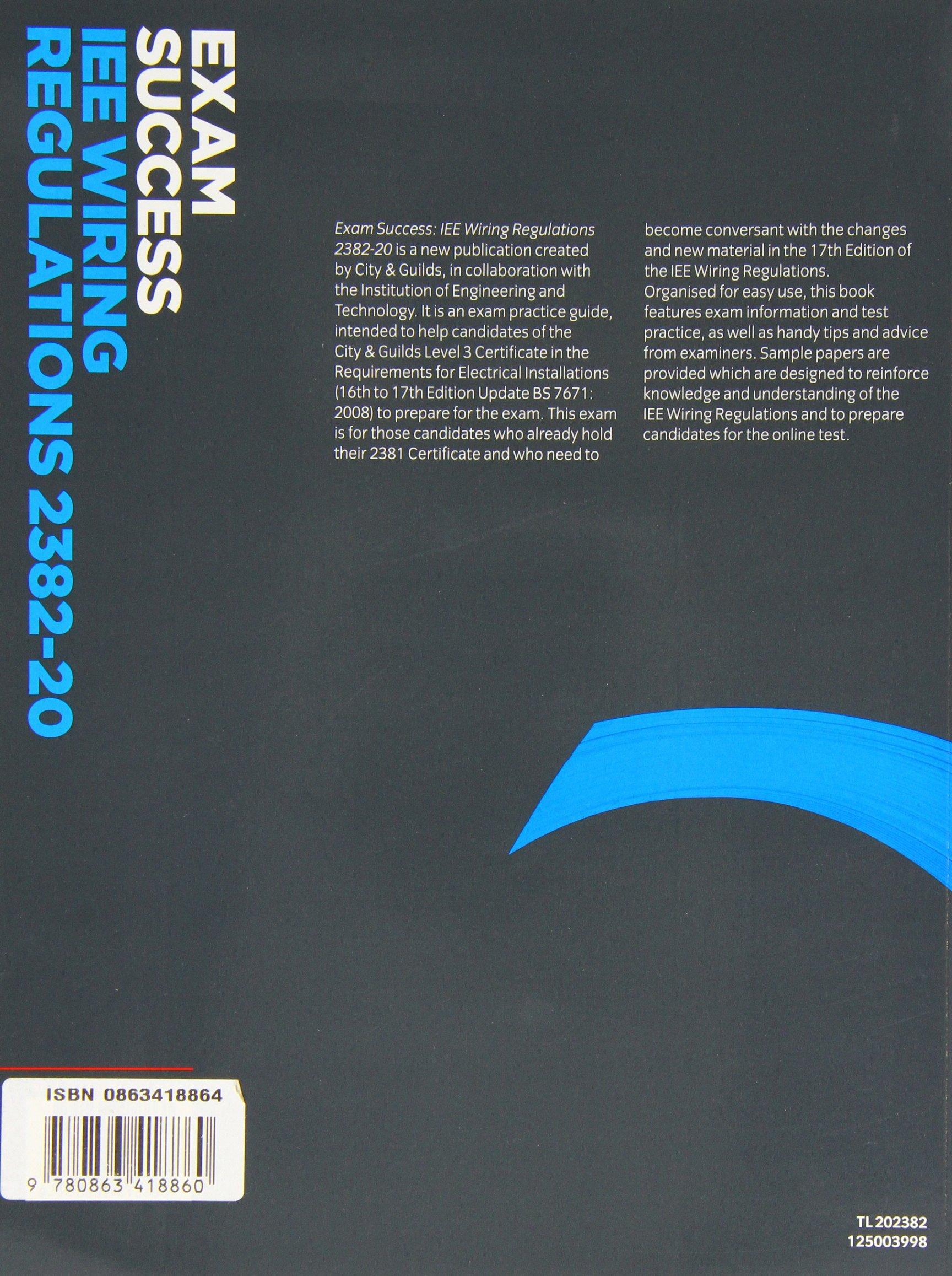Exam Success Iee Wiring Regulations 2382 20 Paul Cook Iet 17th Edition Book 9780863418860 Books