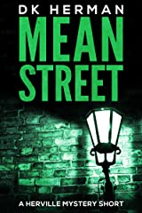 MEAN STREET: A Herville Mystery Short (Herville Mystery Shorts Book 1) Kindle Edition