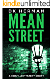 MEAN STREET: A Herville Mystery Short (Herville Mystery Shorts Book 1)