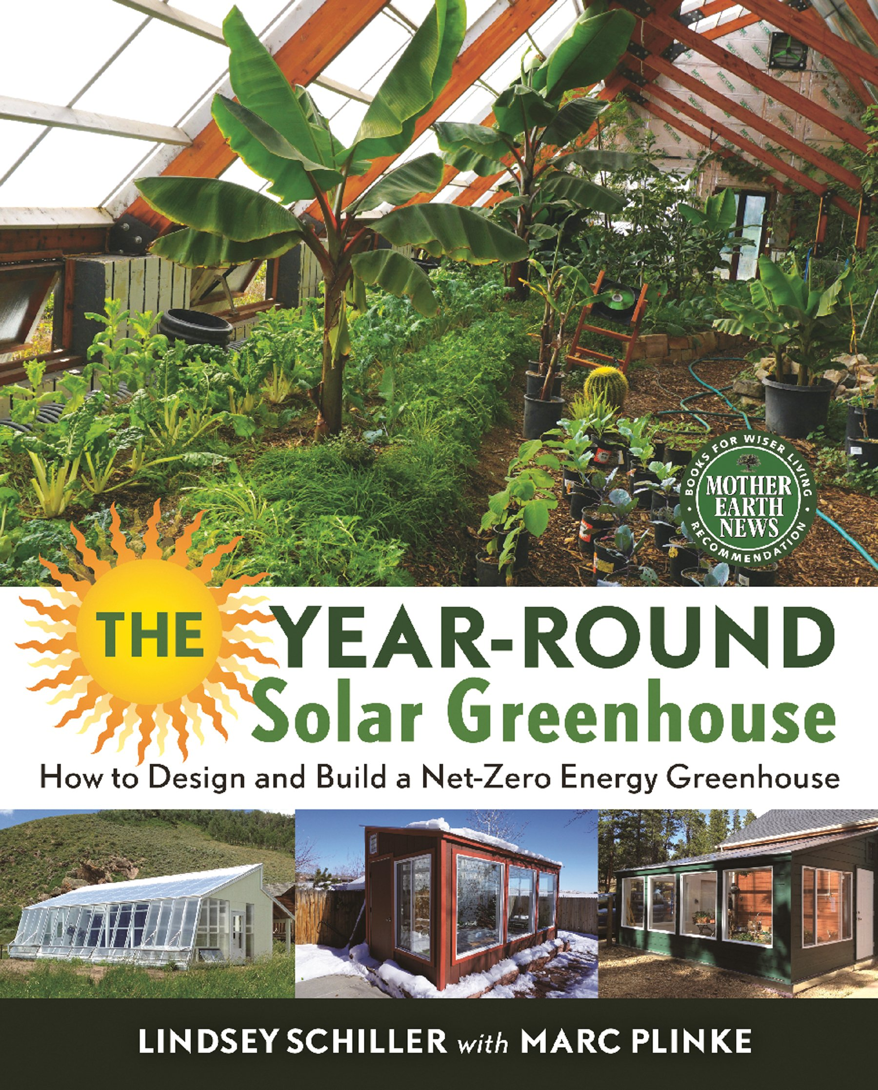 The Year Round Solar Greenhouse  How To Design And Build A Net Zero Energy Greenhouse  English Edition