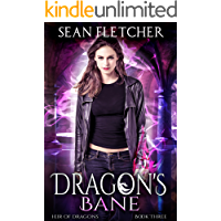 Dragon's Bane (Heir of Dragons: Book 3)