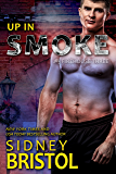 Up in Smoke (Firehouse Three Book 4)