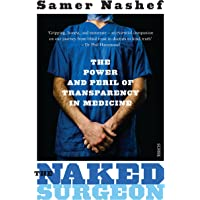 The Naked Surgeon: the power and peril of transparency in medicine