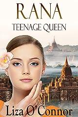 Rana: Teenage Queen Kindle Edition