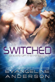 Switched--Brides of the Kindred 17: (Alien Scifi BBW Romance)