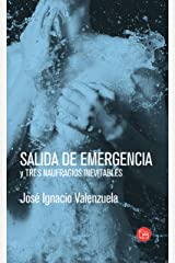 Salida de emergencia y tres naufragios inevitables (Spanish Edition) Kindle Edition
