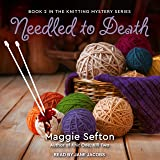 Needled to Death: Knitting Mystery Series, Book 2