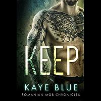 Keep (Romanian Mob Chronicles Book 1) (English Edition)