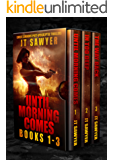 Until Morning Comes Boxed Set, Volumes 1-3 (Carlie Simmons Post-Apocalyptic Series: Until Morning Comes, In Too Deep, The Way Back)