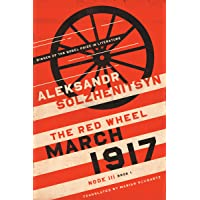 March 1917: The Red Wheel, Node III, Book