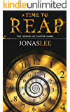 A Time to Reap (The Legend of Carter Gabel Book 1)