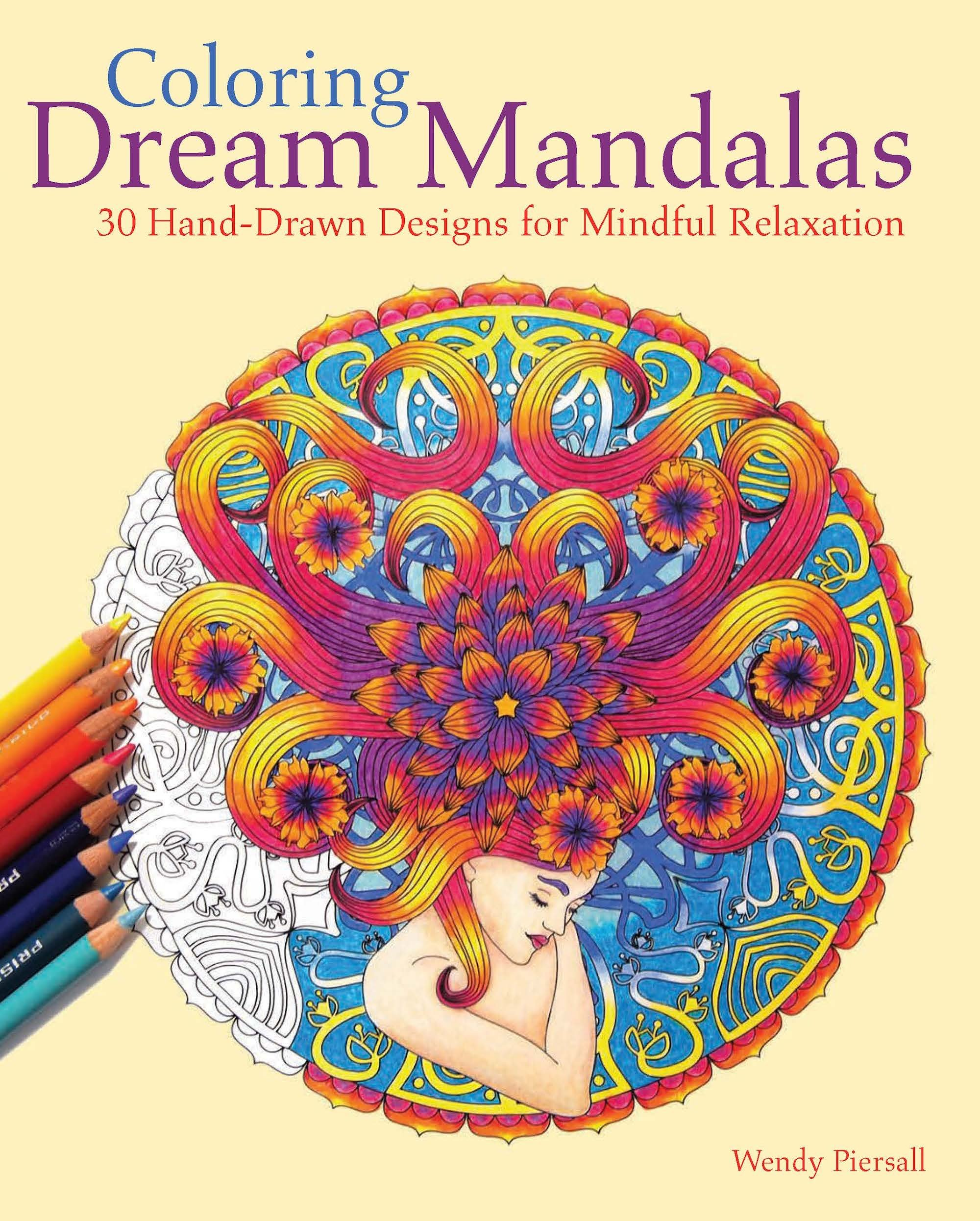 Mandala coloring pages amazon - Coloring Dream Mandalas 30 Hand Drawn Designs For Mindful Relaxation Wendy Piersall 9781612435299 Amazon Com Books