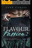 Liebe braucht kein Rezept (Flavour and Passion 2)
