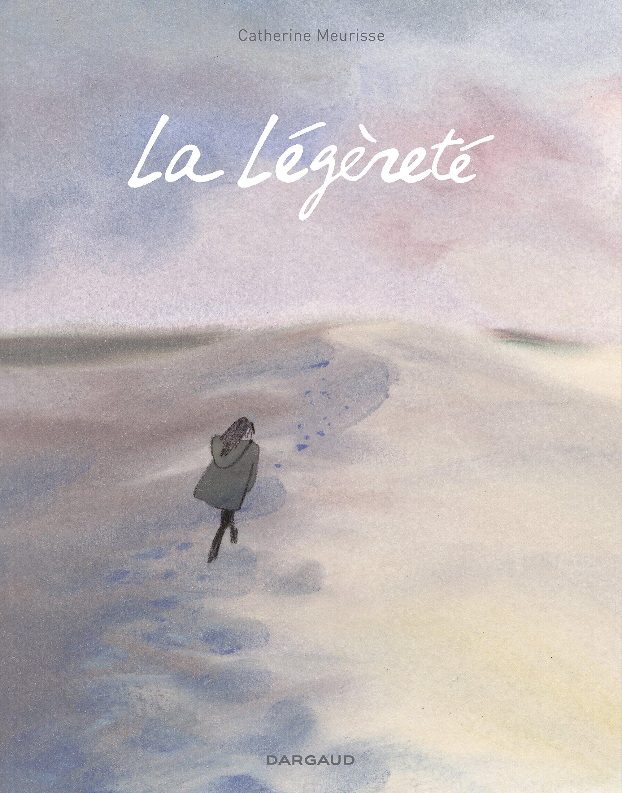 Légèreté (La) - tome 0 - Légèreté (La) Relié – 29 avril 2016 Meurisse Catherine Dargaud 2205075667 BD tout public