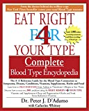 Eat Right for 4 Your Type: Complete Blood Type