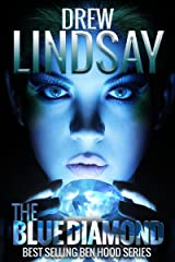 The Blue Diamond (Ben Hood Thrillers Book 30) Kindle Edition