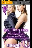 Ms. Kim's Futa Motivation (Futa's Hot Boss Wish 2): (A Futa-on-Female, Interracial, Work Place, Fairy Erotica)