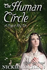 The Human Circle: A Sweet Fairytale Romance (Haunted Love Bonus Prequel) Novelette Kindle Edition