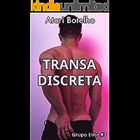 Transa Discreta (Grupo Elite Livro 3)