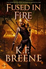 Fused in Fire (Demon Days, Vampire Nights World Book 3) Kindle Edition