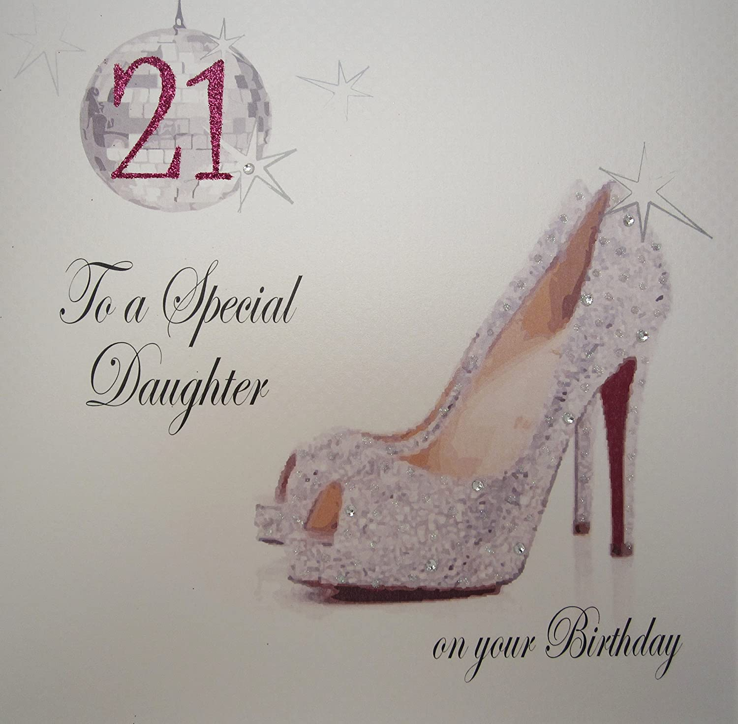 WHITE COTTON CARDS 21 To A Special Daughter Handmade 21st Birthday Card Sparkly Shoe Amazoncouk Kitchen Home