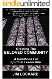 Creating the Beloved Community: A Handbook for Spiritual Leadership