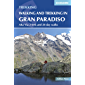 Walking and Trekking in the Gran Paradiso: Alta Via 2 trek and 28 day walks (Cicerone Walking and Trekking) (English Edition)