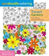 Zendoodle Coloring: Tranquil Gardens: Floral Beauty to Color and Display