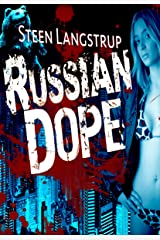 Russian Dope Kindle Edition
