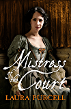 Mistress of the Court (Georgian Queens Book 2) (English Edition)