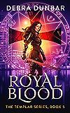 Royal Blood (The Templar Book 5)