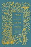 Tales of the Marvellous and News of the Strange: The First English Translation of a Medieval Arab Fantasy Collection (A Penguin Classics Hardcover)