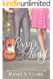 Roxy's Song: Love in Little River Book One