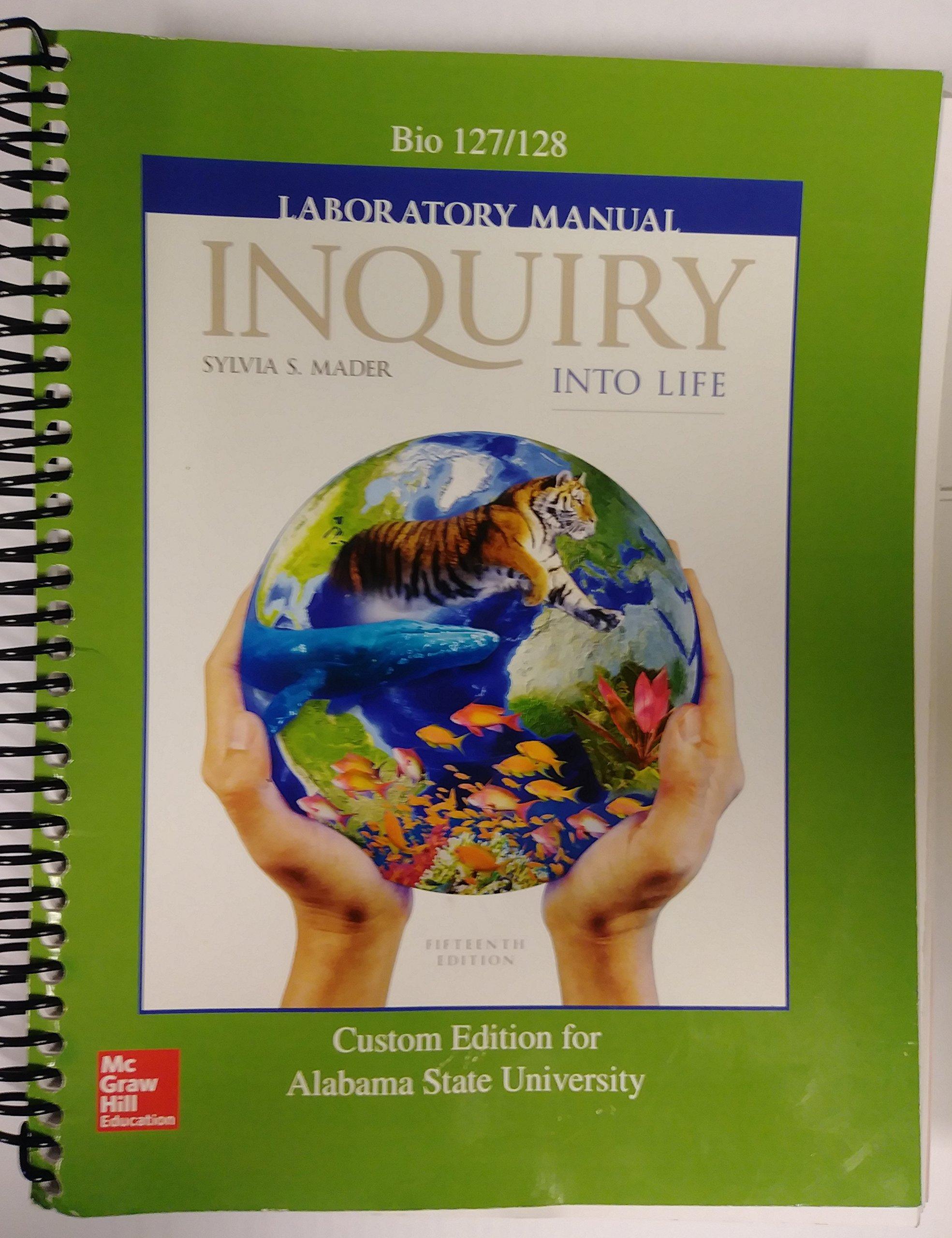 Inquiry Into Life Laboratory Manual Bio 127/128 Custom Edition for Alabama  State University: Sylvia S. Mader, Linda Smith-Staton: 9781259961786:  Amazon.com: ...