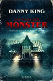 Das Haus der Monster: Gruselroman (German Edition)