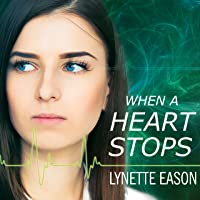When a Heart Stops: Deadly Reunions Series # 2