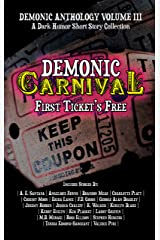 Demonic Carnival: First Ticket's Free (Demonic Anthology Collection Book 3) Kindle Edition