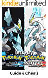 The NEW Complete Guide to: Pokemon Black and White 2 Game Cheats AND Guide with Tips & Tricks, Strategy, Walkthrough, Secrets, Download the game, Codes, Gameplay and MORE!