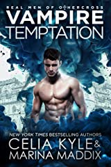Vampire Temptation: Paranormal Romance (Real Men of Othercross Book 3) Kindle Edition