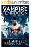 Vampire Temptation: Paranormal Romance (Real Men of Othercross Book 3)