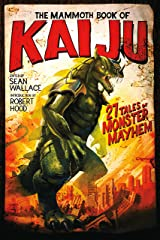 The Mammoth Book of Kaiju Kindle Edition
