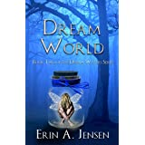 Dream World: Book Two of The Dream Waters Series