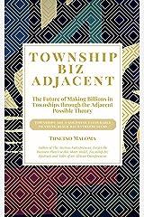 Township Biz Adjacent Kindle Edition