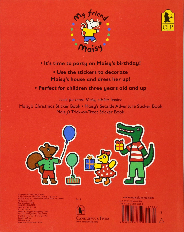 Maisy's Birthday Party Sticker Book: Lucy Cousins: 9780763677350:  Amazon.com: Books