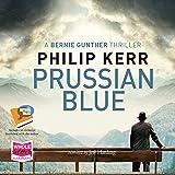 Prussian Blue: Bernie Gunther, Book 12
