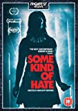 Some Kind Of Hate [DVD]