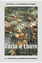 Carta a Charo (Spanish Edition) Kindle Edition