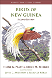Birds of New Guinea: Second Edition (Princeton Field Guides)