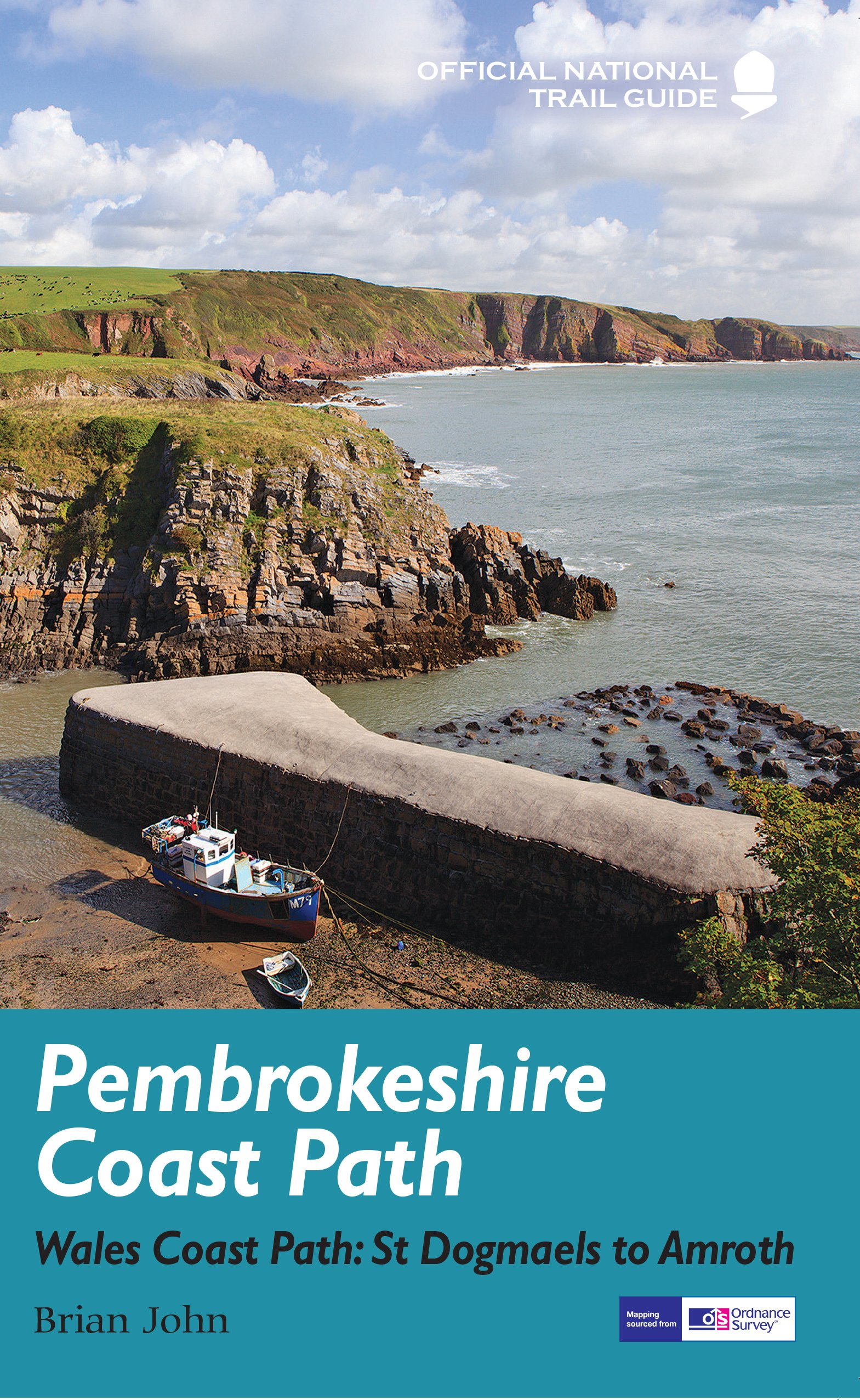 Pembrokeshire Coast Path: National Trail Guide (Official National Trail Guides)