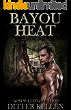 Bayou Heat: A Paranormal Romance